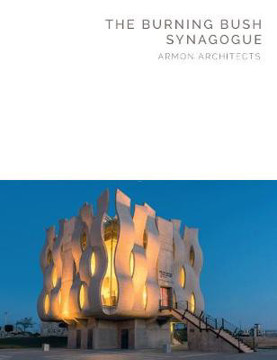 Picture of Burning Bush Synagogue: Armon Architects (Masterpiece Series)