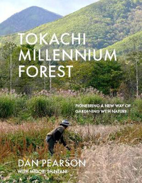 Picture of Tokachi Millennium Forest: Pioneering a New Way of Gardening with Nature