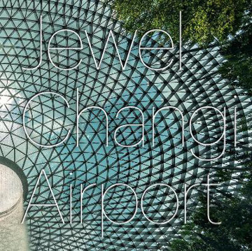 Picture of Jewel Changi Airport