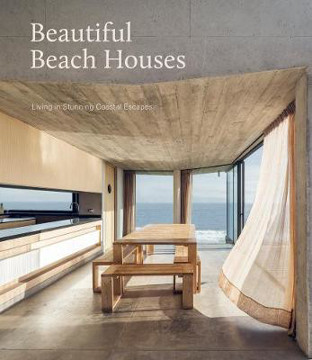 Picture of Beautiful Beach Houses: Living in Stunning Coastal Escapes