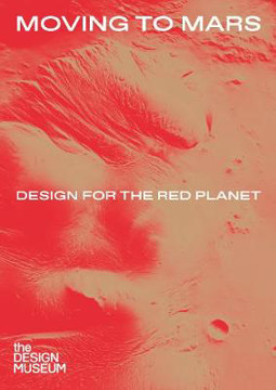 Picture of Moving to Mars: Design for the Red Planet