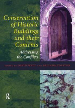 Picture of Conservation of Historic Buildings and Their Contents: Addressing the Conflicts