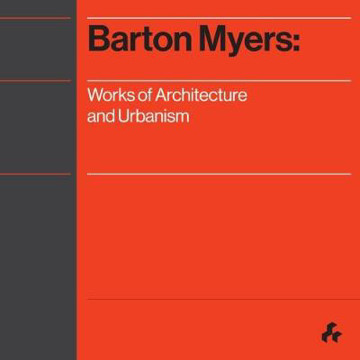 Picture of Barton Myers: Works of Architecture and Urbanism