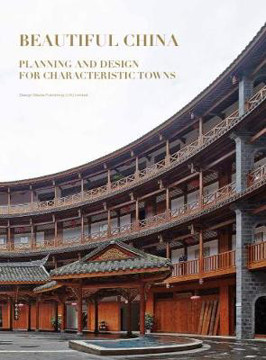 Picture of Beautiful China: Planning and Design for Characteristic Towns