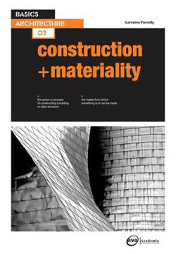 Picture of Basics Architecture 02: Construction & Materiality