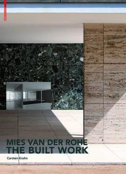Picture of Mies van der Rohe - The Built Work