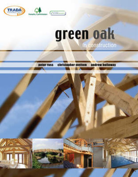 Picture of Green Oak in Construction