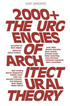 Picture of 2000+ - The Urgenices of Architectural Theory