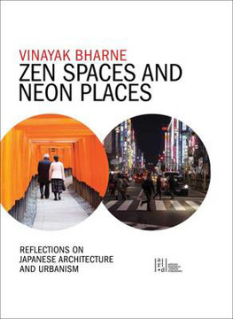 Picture of Zen Spaces in Neon Places: Reflections on Japanese Architecture and Urbanism