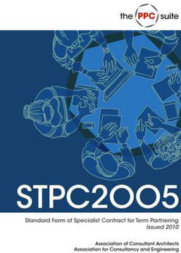 Picture of STPC2005 Issued 2010 - ACA Standard Form of Specialist Contract for Term Partnering