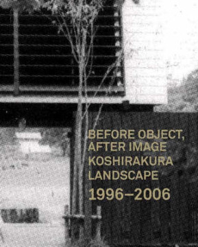 Picture of Before, After Image Koshirakura Landscape 1996-2006