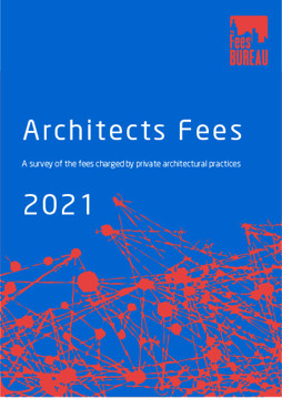 Picture of Architects Fees 2021: A survey of the fees charged by private architectural practices