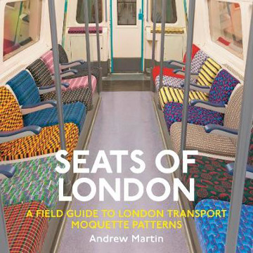 Picture of Seats of London: A Field Guide to London Transport Moquette Patterns