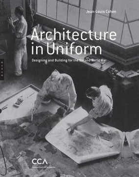 Picture of Architecture in Uniform - Designing and Building for World War II
