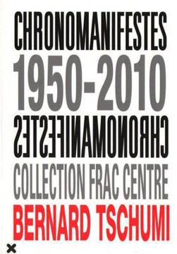 Picture of Bernard Tschumi - Chronomanifestes 1950-2010