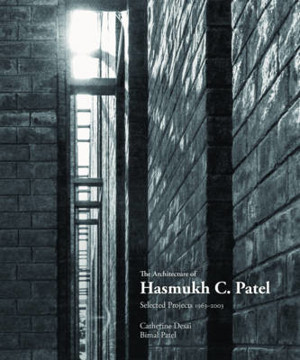 Picture of The Architecture of Hasmukh C Patel: Selected Projects 1966-2003