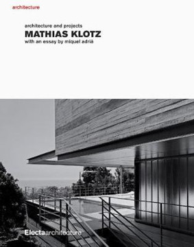 Picture of Mathias Klotz: Architecture and Projects