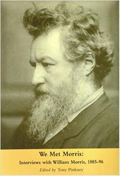 Picture of We Met Morris: Interviews with William Morris, 1885-96