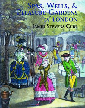 Picture of Spas, Wells, and Pleasure Gardens of London