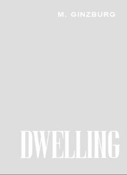 Picture of Dwelling: Five Years' Work on the Problem of the Habitation