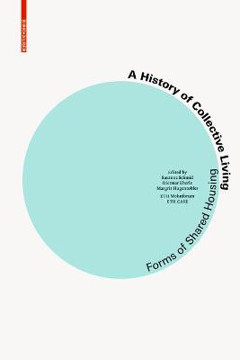 Picture of A History of Collective Living: Models of Shared Living