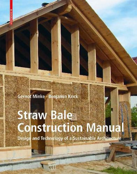 Picture of Straw Bale Construction Manual: Design and Technology of a Sustainable Architecture