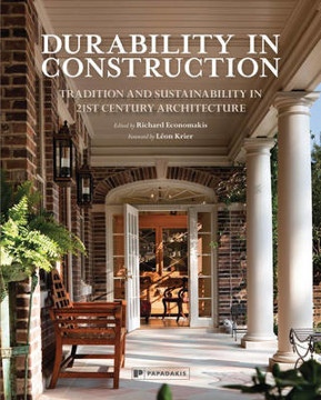 Picture of Durability in Construction: Rebuilding Traditions in 21st Century Architecture