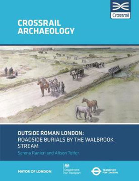 Picture of Outside Roman London: Roadside burials by the Walbrook stream