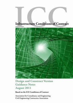 Picture of Icc Infrastructure Conditions Of Contract: Design And Construct Version Guidance Notes 2011