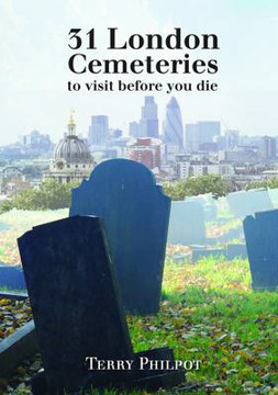 Picture of 31 London Cemeteries: To Visit Before You Die