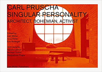 Picture of Carl Pruscha: Singular Personality: Architect, Bohemian, Activist