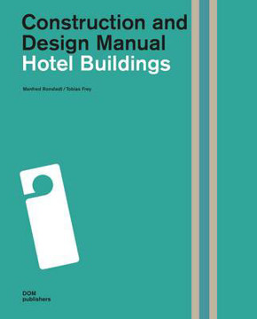 Picture of Hotel Buildings: Construction and Design Manual