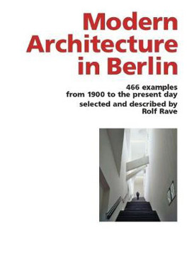 Picture of Modern Architecture in Berlin: 466 Examples from 1900 to the Present Day
