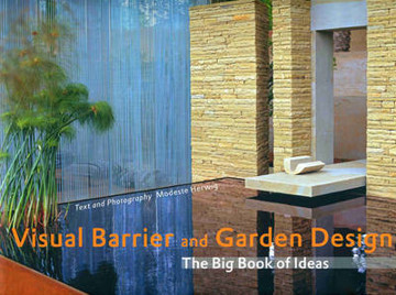 Picture of Visual Barrier and Garden Design: The Big Book of Ideas