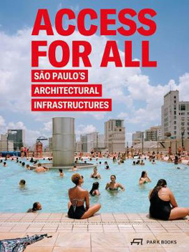 Picture of Access for All: Sao Paulo's Architectural Infrastructures