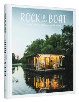 Picture of Rock the Boat: Boats, Cabins and Homes on the Water