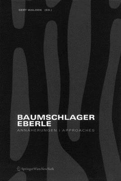 Picture of Baumschlager Eberle: Approaches: the Architectural Thinking of Dietmar Eberle and Carlo Baumschlager. a Reader