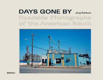 Picture of Days Gone By: Roadside Photographs of the American South