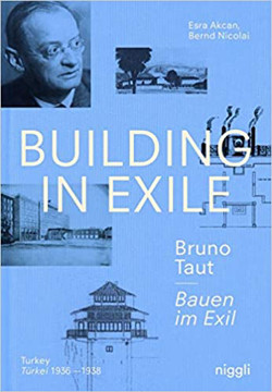 Picture of Building in Exile - Bruno Taut: Turkey 1936-1938