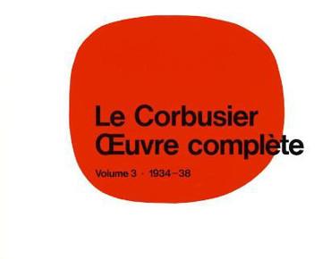 Picture of Le Corbusier - OEuvre complete Volume 3: 1934-1938: Volume 3: 1934-1938