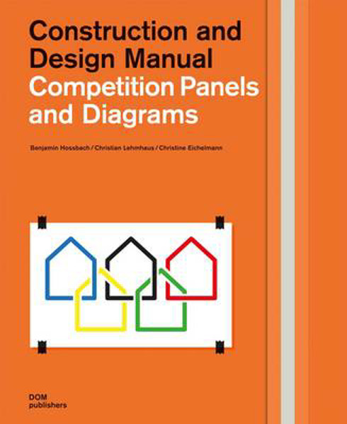 Picture of Competition Panels and Diagrams: Construction and Design Manual
