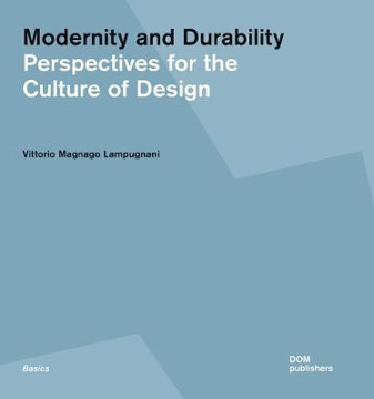 Picture of Modernity and Durability: Perspectives for the Culture of Design