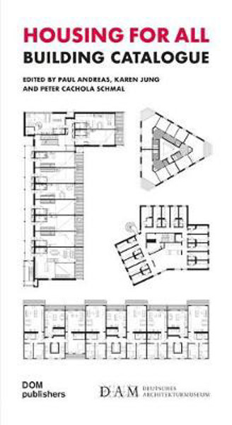 Picture of Housing for All: Building Catalogue