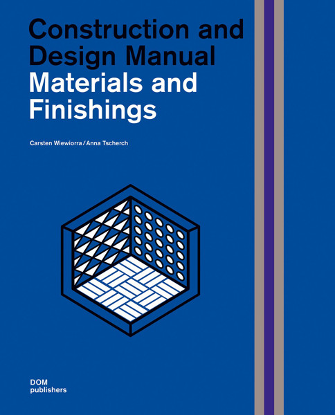 Picture of Materials and Finishings: Construction and Design Manual