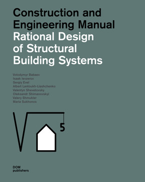 Picture of Rational Design of Structural Building Systems: Construction and Engineering Manual
