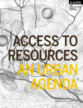 Picture of Access to Resources: An Urban Agenda