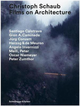 Picture of Christoph Schaub: Films on Architecture