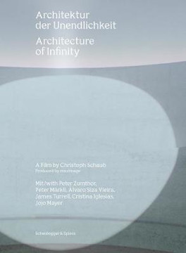 Picture of Architecture of Infinity: A Film by Christoph Schaub