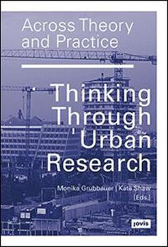 Picture of Across Theory and Practice: Thinking Through Urban Research
