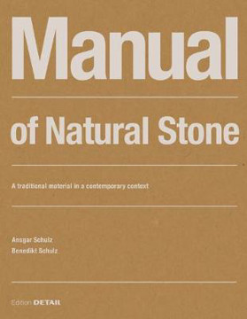 Picture of Manual of Natural Stone: A traditional material in a contemporary context